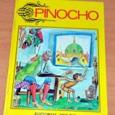 Libros de segunda mano: PINOCHO - EDITORIAL MOLINO - LIBRO TAPA DURA - AÑO 1973.. Lote 35601093