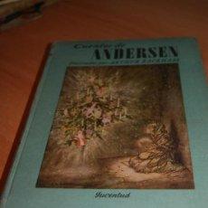 Libros de segunda mano: CUENTOS DE ANDERSEN EDITORIAL JUVENTUD .1957 ILUSTRADO. Lote 35681022