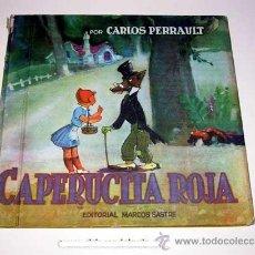 Libros de segunda mano: CAPERUCITA ROJA. CARLOS PERRAULT. ILUSTRACIONES DE GUSTAVO. MARCOS SASTRE, BUENOS AIRES, 1949. . Lote 36331152
