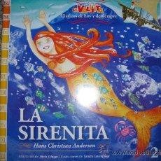 Libros de segunda mano: LA SIRENITA (H.C. ANDERSEN). ADAP. DE S. SCHUJER/ DIBUJOS DE S. LAVANDEIRA - LA VALIJITA - UNICO!. Lote 36407561