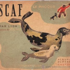Libros de segunda mano: ALBUMS DU PERE CASTOR-- SCAF LE PHOQUE -- EN FRANCÉS AÑO 1936. Lote 36528112