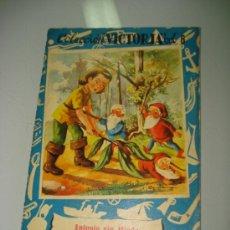 Libros de segunda mano: ANTIGUO CUENTO Nº 6 * ANTONIO SIN MIEDO * COLECCIÓN VICTORIA DE EDITORIAL ROMA . AÑO 1950S.. Lote 167131117