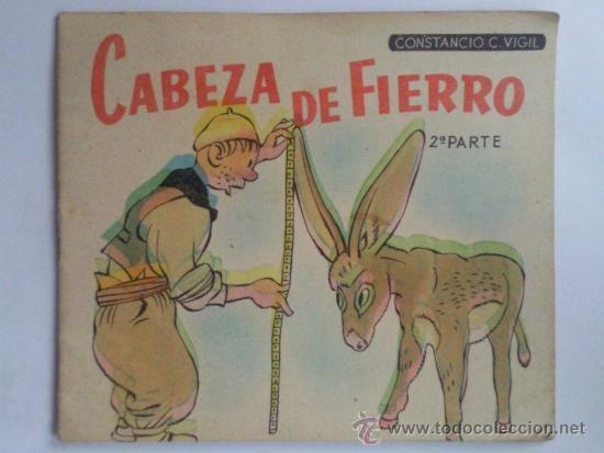 CABEZA DE FIERRO, CUENTOS DE VIGIL, 2ª PARTE (Libros de Segunda Mano - Literatura Infantil y Juvenil - Cuentos)
