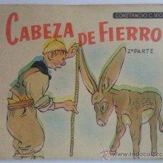 Libros de segunda mano: CABEZA DE FIERRO, CUENTOS DE VIGIL, 2ª PARTE. Lote 36574980