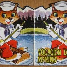 Libros de segunda mano: VOCACIÓN DE MARINO .CUENTO TROQUELADO. EDITORIAL FERMA 1967.. Lote 36657419