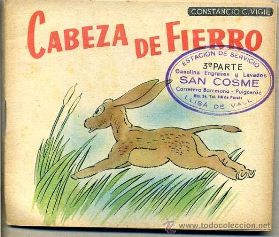 CONSTANCIO C. VIGIL : CABEZA DE FIERRO (Libros de Segunda Mano - Literatura Infantil y Juvenil - Cuentos)