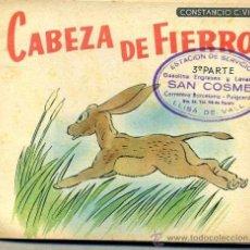 Libros de segunda mano: CONSTANCIO C. VIGIL : CABEZA DE FIERRO. Lote 36842710