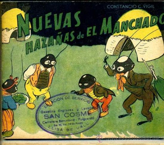 CONSTANCIO C. VIGIL : NUEVAS HAZAÑAS DE EL MANCHADO (Libros de Segunda Mano - Literatura Infantil y Juvenil - Cuentos)