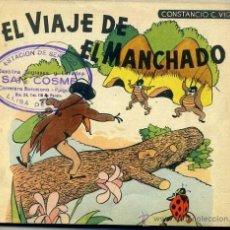 Libros de segunda mano: CONSTANCIO C. VIGIL : EL VIAJE DE EL MANCHADO. Lote 36842805