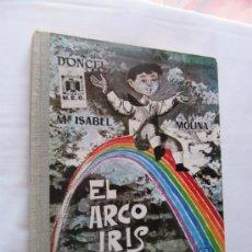 Libros de segunda mano: EL ARCO IRIS - Mª ISABEL MOLINA - COL. LA BALLENA ALEGRE Nº 20 - DONCEL. Lote 36896883
