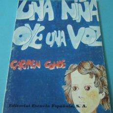 Libros de segunda mano: UNA NIÑA OYE UNA VOZ. CARMEN CONDE. Lote 37026652