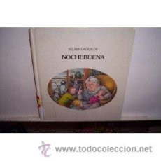 Libros de segunda mano: SELMA LAGERLÖF NOCHEBUENA EDITORIAL LUMEN. Lote 36941738