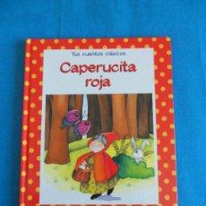 """Libri di seconda mano: CAPERUCITA ROJA """" TUS CUENTOS CLÁSICOS """" -- RBA. Lote 37111865"""
