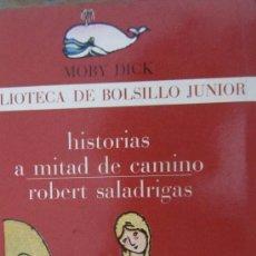 Libros de segunda mano: HISTORIAS A MITAD DE CAMINO DE ROBERT SALADRIGAS (LA GAYA CIENCIA). Lote 37371589