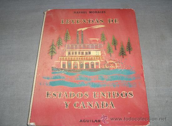 LEYENDAS DE ESTADOS UNIDOS Y CANADÁ. AGUILAR 1961. (Libros de Segunda Mano - Literatura Infantil y Juvenil - Cuentos)