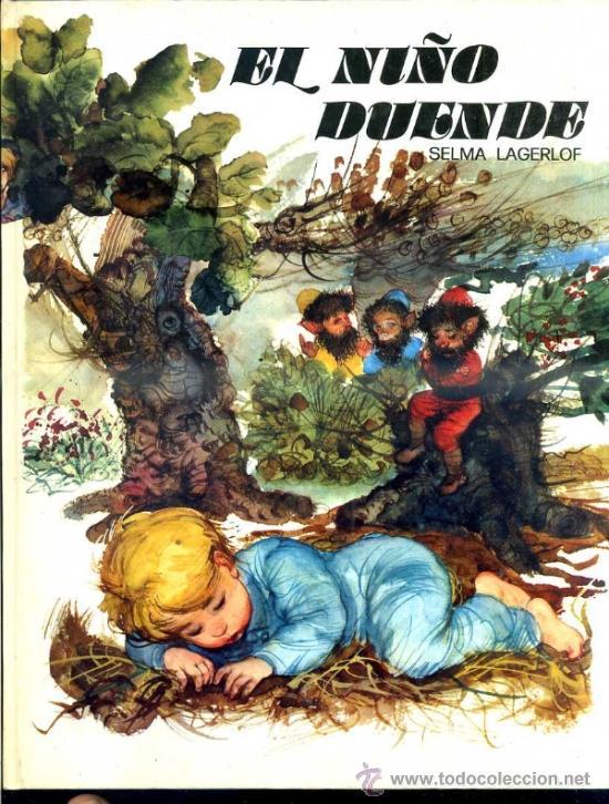 SELMA LAGERLOF : EL NIÑO DUENDE (ESMERALDA SUSAETA, 1970) ILUSTRACIONES DE FERNANDO SAEZ (Libros de Segunda Mano - Literatura Infantil y Juvenil - Cuentos)