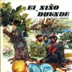 Libros de segunda mano: SELMA LAGERLOF : EL NIÑO DUENDE (ESMERALDA SUSAETA, 1970) ILUSTRACIONES DE FERNANDO SAEZ. Lote 37581673