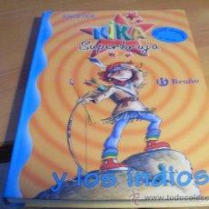 Libros de segunda mano: KIKA SUPERBRUJA Y LOS INDIOS ( KNISTER) (LE6). Lote 37806824
