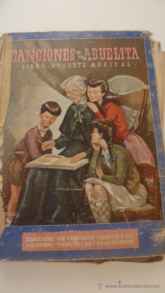 CANCIONES DE LA ABUELITA. CUENTO JUGUETE MUSICAL. J. MALLORQUÍ . XILOFON. MOLINO .1946. PARTITURAS (Libros de Segunda Mano - Literatura Infantil y Juvenil - Cuentos)