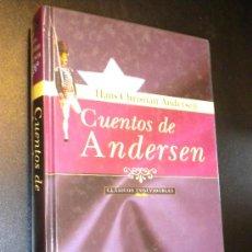 Libros de segunda mano: CUENTOS DE ANDERSEN / HANS CHRISTIAN ANDERSEN. Lote 135694606