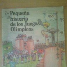 Libros de segunda mano: PEQUEÑA HISTORIA DE LOS JUEGOS OLIMPICOS ED.MEDITERRANIA. Lote 38119287