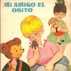Libros de segunda mano: MI AMIGO EL OSITO - MARIA PASCUAL - CUENTOS JILGUERITO Nº 19 - EDICIONES TORAY 1960. Lote 38179806