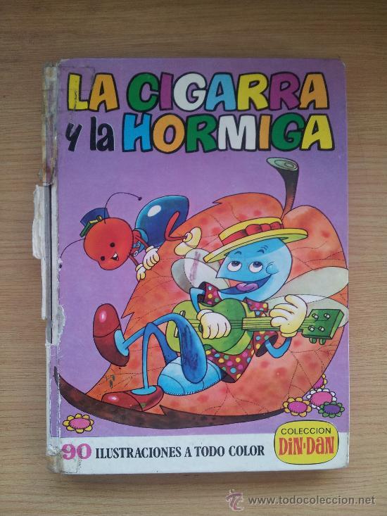 ANTIGUO LIBRO COLECCION DIN DAN, LA CIGARRA Y LA HORMIGA, 1974. (Libros de Segunda Mano - Literatura Infantil y Juvenil - Cuentos)