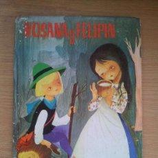 Libros de segunda mano: ROSANA Y FELIPIN, EDITORIAL FERMA BARCELONA. 1962. 14 PAGINAS. Lote 38193658