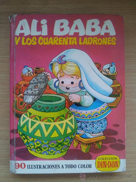 ALI BABA Y LOS CUARENTA LADRONES. COLECCION DIN DAN. 1974. EDITORIAL BRUGUERA S.A. (Libros de Segunda Mano - Literatura Infantil y Juvenil - Cuentos)