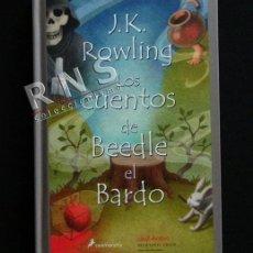 Libros de segunda mano: LOS CUENTOS DE BEEDLE EL BARDO JK ROWLING CUENTO HADAS ( J K AUTORA D HARRY POTTER ) LIBRO ILUSTRADO. Lote 85850339