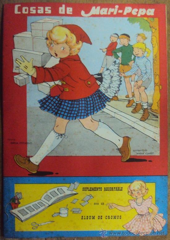 COSAS DE MARI PEPA Nº 49. COMPLETO CON RECORTABLES. AÑO 1956. MARIA CLARET Y EMILIA COTARELO (Libros de Segunda Mano - Literatura Infantil y Juvenil - Cuentos)