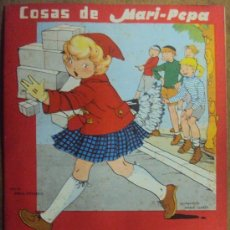 Libros de segunda mano: COSAS DE MARI PEPA Nº 49. COMPLETO CON RECORTABLES. AÑO 1956. MARIA CLARET Y EMILIA COTARELO. Lote 38319142