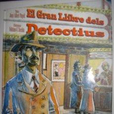 Libros de segunda mano: EL GRAN LLIBRE DELS DETECTIUS AÑO 2008TEXTOS JOAN I ALBERT VIYOLI IL-LUSTRACIONS FELICIANO G.ZECCHIN. Lote 38591017