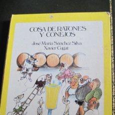 Libros de segunda mano: COSA DE RATONES Y CONEJOS - EDIC. 1981. ILUSTRACIONES DE XABIER CUGAR.. Lote 38603037