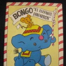 Libros de segunda mano: BONGO EL ELEFANTE FANFARRON.EDITORIAL FERMA 1967.. Lote 38606310