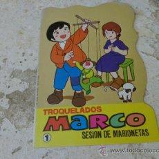 Libros de segunda mano: LIBRO CUENTO TROQUELADO TROQUELADOS MARCO 1 SESION DE MARIONETAS 1976 L-17908. Lote 138603445