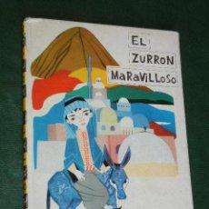 Libros de segunda mano: EL ZURRON MARAVILLOSO, DE SOLER PEDRET, ED.MOLINO 1962. Lote 38820818