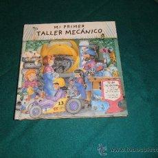 Libros de segunda mano: LIBRO INFANTIL DESPLEGABLE MI PRIMER TALLER MECANICO SM. LIBRO TRIDIMENSIONAL.. Lote 38822673