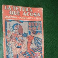 Libros de segunda mano: LA TETERA QUE ACUSA. COLECCION MARUJITA SERIE 20CTS N.2. Lote 38833057