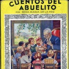 Libros de segunda mano: MARÍA DE LA HOZ : CUENTOS DEL ABUELITO (MOLINO, 1943) . Lote 39023535