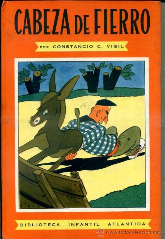 CONSTANCIO VIGIL : CABEZA DE FIERRO (ATLÁNTIDA, 1949) (Libros de Segunda Mano - Literatura Infantil y Juvenil - Cuentos)