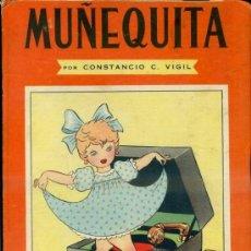 Libros de segunda mano: CONSTANCIO VIGIL : MUÑEQUITA (ATLÁNTIDA, 1947). Lote 39035760