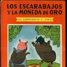 Libros de segunda mano: CONSTANCIO VIGIL : LOS ESCARABAJOS Y LA MONEDA DE ORO (ATLÁNTIDA, 1949). Lote 39035788