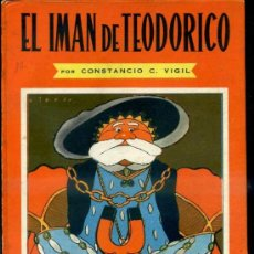 Libros de segunda mano: CONSTANCIO VIGIL : EL IMAN DE TEODORICO (ATLÁNTIDA, 1949). Lote 39035830