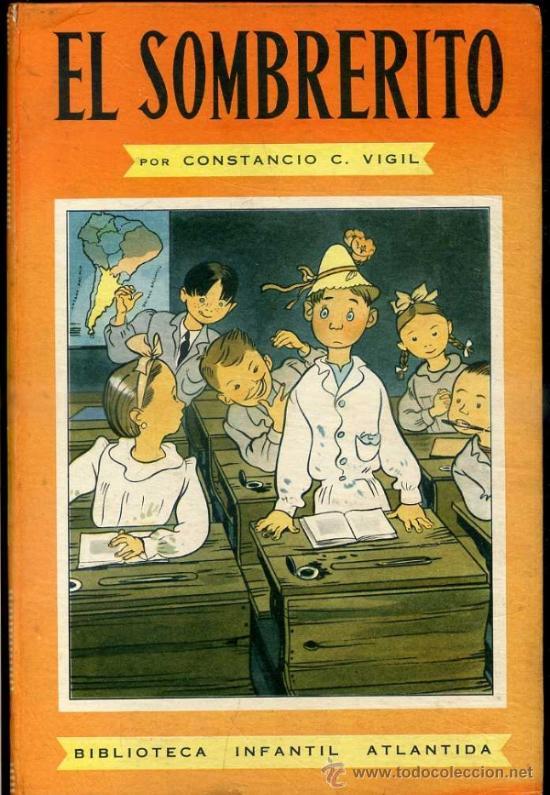 CONSTANCIO VIGIL : EL SOMBRERITO (ATLÁNTIDA, 1949) (Libros de Segunda Mano - Literatura Infantil y Juvenil - Cuentos)