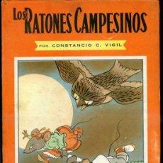 Libros de segunda mano: CONSTANCIO VIGIL : LOS RATONES CAMPESINOS (ATLÁNTIDA, 1948). Lote 39035857