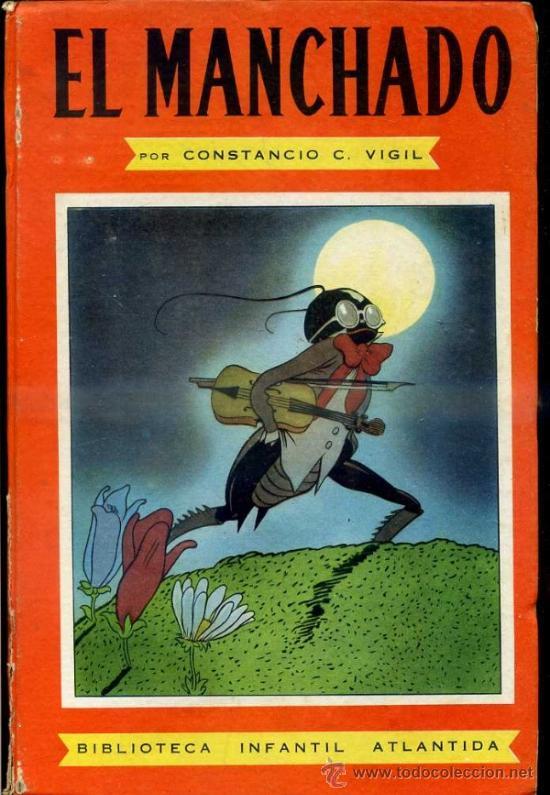 CONSTANCIO VIGIL : EL MANCHADO (ATLÁNTIDA, 1947) (Libros de Segunda Mano - Literatura Infantil y Juvenil - Cuentos)