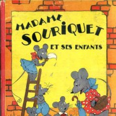 Libros de segunda mano: MADAME SOURIQUET ET SES ENFANTS - ILUSTRADO POR GIL (MAME, 1950) EN FRANCÉS. Lote 39060013