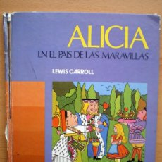 Libros de segunda mano: ALICIA EN EL PAÍS DE LAS MARAVILLAS L. CARROLL NEBRIJA-1978 MARGARITA MAYORAL DIBUJ. Lote 39223886