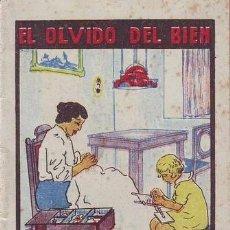 Libros de segunda mano: EL OLVIDO DEL BIEN. JOYAS PARA NIÑOS (CUENTOS MORALES) SERIE XI, TOMO 212. CALLEJA. Lote 39308116